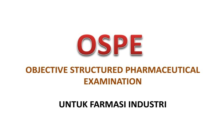 Ujian OSPE (Objective Structural Pharmaceutical Examination) Bagian 2