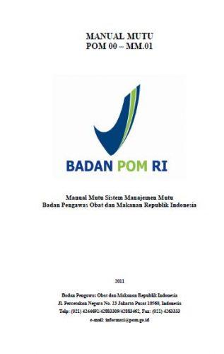 Manual Mutu Badan Pengawas Obat dan Makanan (BPOM)